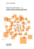 Iterative Methods for Fixed Point Approximation
