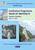 Ropm 2009. 4th International Conference on powder Metallurgy. Conference programme. book of abstracts. Craiova, ROMANIA. July 8-11, 2009
