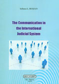 The Communication in the International Judicial System