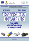 TRANSPORTUL DE MARFURI. Concepte, internationalizare si management