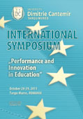 INTERNATIONAL SYMPOSIUM, Performance and Innovation in Education, October 28-29, 2011