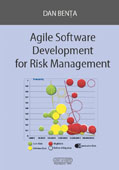 Agile Software Development for Risk Management