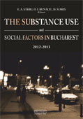 THE SUBSTANCE USE AND SOCIAL FACTORS IN BUCHAREST, 2012-2013