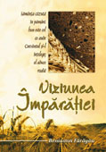 Viziunea imparatiei     //    The vision of the Kingdom
