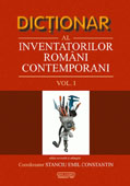 Dictionar al inventatorilor romani contemporani, volumul I, editia a II-a // Dictionary of Romanian contemporary inventors, volume I, 2nd edition