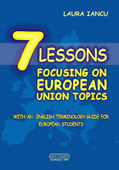 7 Lessons Focusing on European Union Topics with an English Terminology Guide for European Students