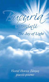 Bucuria luminii - The Joy of Light. Poezii - Poems