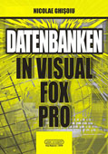 DATENBANKEN IN VISUAL FOX PRO