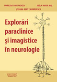 EXPLORARI  PARACLINICE ÅžI  IMAGISTICE  IN  NEUROLOGIE